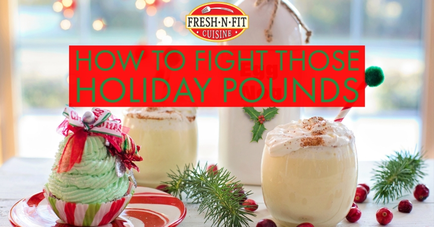 Holiday Weight Loss Fresh N Fit Cuisine Blog